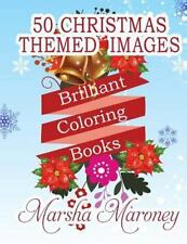 Brilliant Coloring Books : Christmas Edition by Marsha Maroney (2015, Paperback)