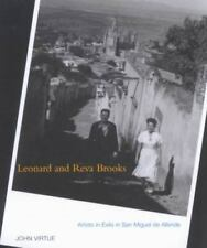 Leonard and Reva Brooks: Artists in Exile in San Miguel de Allende by Virtue, J