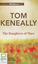 The Daughters of Mars by Tom Keneally (2014, MP3 CD, Unabridged)