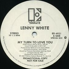 LENNY WHITE My Turn To Love You (1983 U.S. 2 Track White Label Promo 12inch)