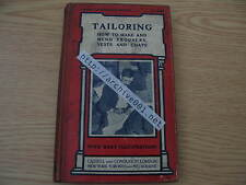 Tailoring How To Make And Mend Trousers Vests Coats 1911 Manual Hasluck RARE!