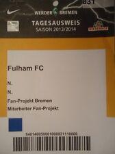TICKET Mitarbeiter Friendly 2013/14 Werder Bremen - Fulham FC