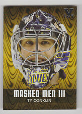 TY CONKLIN ITG Vault 2010-11 Between the Pipes Masked Men III Gold #D /5