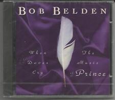"BOB BELDEN ""When Doves cry"" The Music of PRINCE - CD 1994 NEU & OVP"