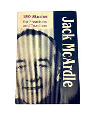 150 STORIES FOR PREACHERS AND TEACHERS Book~Jack McArdle~PB~1991 Columbia Press