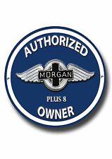 MORGAN PLUS 8 Autorizado MORGAN PLUS 8 Amo redondo de Metal Señal Clásico Coches