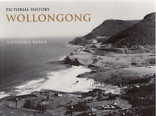 Pictorial History Wollongong by Catherine Warne (Paperback, 2008)