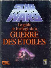JDR JEU DE ROLE / STAR WARS D6 LE GUIDE DE LA TRILOGIE DE LA GUERRE DES ETOILES