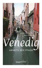 Venedig abseits der Pfade - Wolfgang Salomon - 9783991000051 PORTOFREI