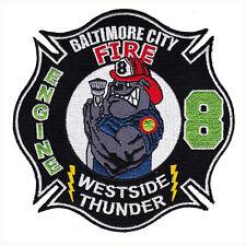 "Maryland - Baltimore City Fire Dept Engine 8 ""Westside Thunder"" Patch MD"