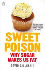 Sweet Poison By David Gillespie (Paperback, 2013) NEW