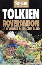 """TOLKIEN ROVERANDOM """" Le avventure di un cane alato """"  Superbur Anno 2000"""