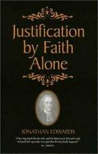 Justification by Faith Alone, Edwards, Jonathan, Good Book