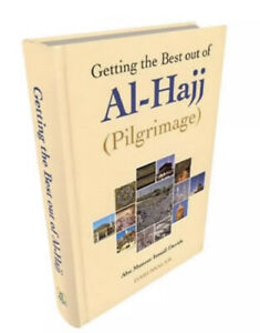 SPECIAL OFFER: Getting the Best out of Al-Hajj (Pilgrimage) - HB