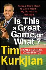Is This a Great Game, or What?: From A-Rod's Heart to Zim's Head--My 25 Years in