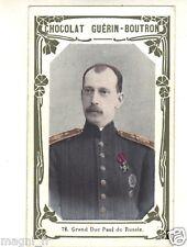 Chromo Guérin Boutron - 72 - Grand Duc Paul de Russie ( i 5535)