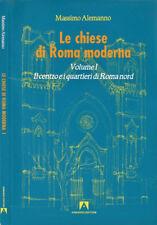 Le chiese di Roma moderna Vol. I