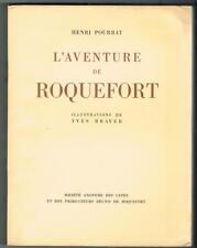 POURRAT L'AVENTURE DU ROQUEFORT BRAYER AVEYRON FROMAGE Publicité