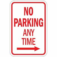 No Parking Any Time With Right Arrow Aluminum METAL Sign 8x12