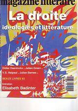 le magazine litteraire - 305 decembre 1992 - la droite, ideologie et litterature