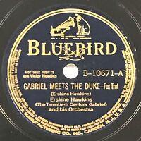78 RPM BLUEBIRD 10671 - ERSKINE HAWKINS - GABRIEL MEETS THE DUKE - BIG BANDS