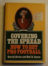 COVERING THE SPREAD HOW TO BET PRO FOOTBALL GERALD STRINE NEIL ISAACS HC DJ BX33