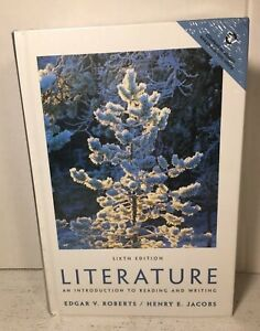 LITERATURE An Introduction to Reading & Writing 6th Edition NEW Sealed, Roberts