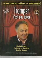 Tromper n'est pas jouer, Michel Roux, Corinne Le Poulain, Daniel Russo - Petite
