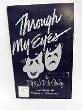 THROUGH MY EYES by Joyce McCauley prose poems stories ex-Library, 1991 Toledo OH