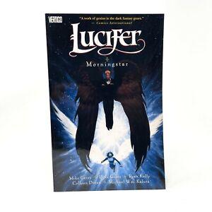 Lucifer Morningstar Vol 10 TPB 2006 Vertigo/DC Comics Mike Carey First Printing