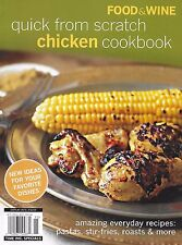 Food and Wine magazine Chicken recipes Pastas Stir fries Roasts Soups Grilled