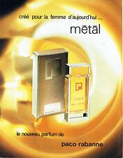 Publicité Advertising 097  1979  parfum  femme  Métal par Paco Rabanne