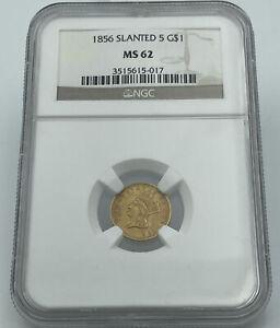 1856 Slanted 5 Gold Dollar NGC MS62 Stunning Luster