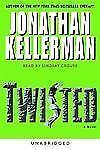 Twisted (Jonathan Kellerman) Jonathan Kellerman Audio Cassette