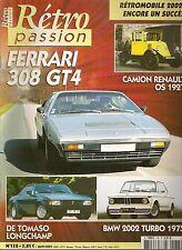 RETRO PASSION 138 FERRARI 308 GT4 DE TOMASO LONGCHAMP BMW 2002 TURBO REN OS 1927