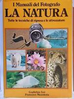 I manuali del fotografo La natura tecniche ripresa attrezzature Izzi Malatesta