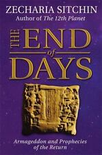 The End of Days: Armageddon and Prophecies of the Return by Zecharia Sitchin Har