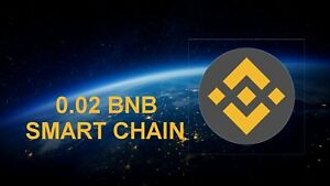 0.02 BNB Coin Binance Smart Chain Cryptocurrency Crypto Mining Contract