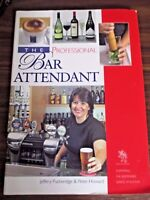 The Professional Bar Attendant 4th edition by P.V. Howard, Jeffery Puckeridge PB