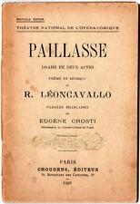"""TRES ANCIEN LIVRET D'OPERA """" PAILLASSE"""" de Leoncavallo"""