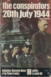 The Conspirators 20th July 1944 - Ballantine's 1971 - Roger Manvell
