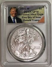 2018 W $1 Burnished Silver Eagle PCGS SP70 First Day of Issue Donald Trump Label