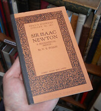 SIR ISAAC NEWTON Biographical Sketch - Relativity Benn's Sixpenny Library