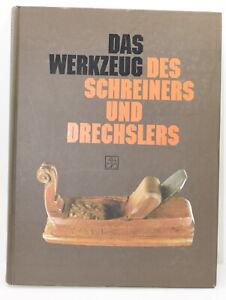 Das Werkzeug des Schreiners und Drech by Günther Heine (HC, 1990) (INV H468)