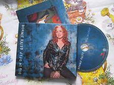 Bonnie Raitt – Dig in Deep Label: Redwing Records RWR032 Digipak UK CD Album