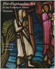 Pre-Raphaelite Art in the Victoria & Albert... by Fagence-Cooper Suzan Paperback