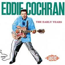 Eddie Cochran - The Early Years (CDCH 237)