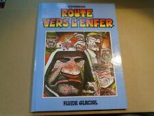 ROUTE VERS L'ENFER Goossens FRENCH LANGUAGE Fluide Glacial Graphic Novel HC