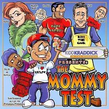 Kidd Kraddick:Mommy Test By Kidd Kraddick (CD) W or W/O CASE EXPEDITED WITH CASE