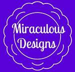 Miraculous Designs